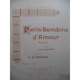 DELABRE L. G. Petits Bambins d'Amour Chant Piano