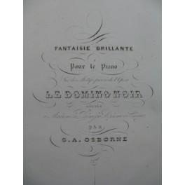 OSBORNE C. A. Le Domino Noir Piano 1838