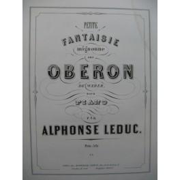 LEDUC Alphonse Petite Fantaisie Mignonne Piano 1857