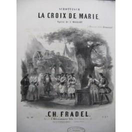FRADEL Ch. La Croix de Marie Piano ca1853