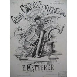 KETTERER Eugène Grand Caprice Hongrois Piano 4 mains 1856