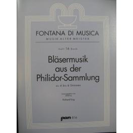 Bläsermusik aus der Philidor-Sammlung zu 4 bis 6 Stimmen