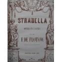 DE FLOTOW F. Stradella Opéra Piano solo ca1870