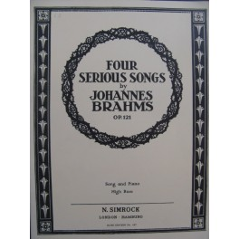 BRAHMS Johannes Four Serious Songs op 121 Chant Piano