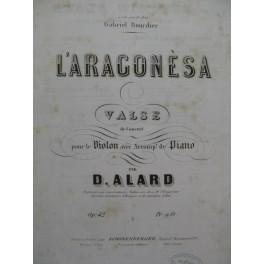 ALARD Delphin L'Aragonesa Valse Violon Piano ca1860