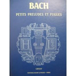 BACH J. S. Petits Préludes et Fugues pour Piano