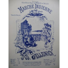 SELLENICK Adolphe Marche Indienne Piano XIXe siècle