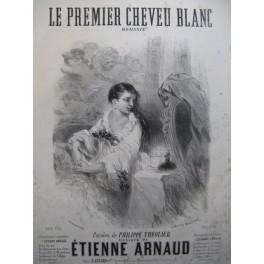 ARNAUD Etienne Le Premier Cheveu Blanc Nanteuil Chant Piano 1861