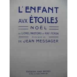MESSAGER Jean L'Enfant aux étoiles Noël Chant Piano 1911