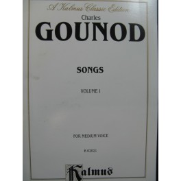 GOUNOD Charles Songs for Medium Voice Vol 1 Chant Piano
