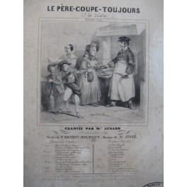 JOSSE J. B. Le Père Coupe Toujours Chant Piano ca1840