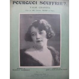 LAMBERT Marius Pourquoi Souffrir ? Valse Chant Piano 1929