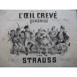 STRAUSS L'oeil crevé Quadrille Piano 4 mains XIXe