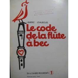 Le Code de la Flûte à bec 1er Cahier 1973