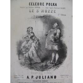 JULIANO A. P. Le 3 Nozze Piano XIXe siècle