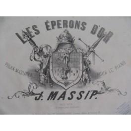 MASSIP Jules Les Eperons d'Or Piano XIXe siècle