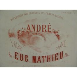 MATHIEU Eugène Fils André Piano XIXe siècle