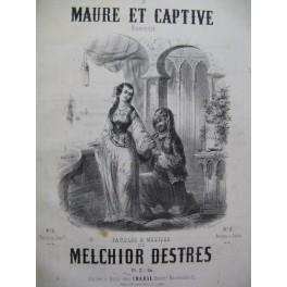 DESTRES Melchior Maure et Captive Chant Piano ca1850