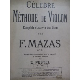 MAZAS F. Célèbre Méthode de Violon 1923