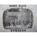 STRAUSS Barbe-Bleue Offenbach Quadrille Piano 1867