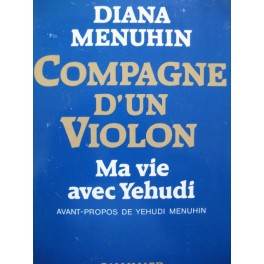 MENUHIN Diana Compagne d'un Violon 1987