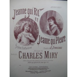 MIRY Charles Jeanne qui rit et Jeanne qui Pleure Chant Piano 1888