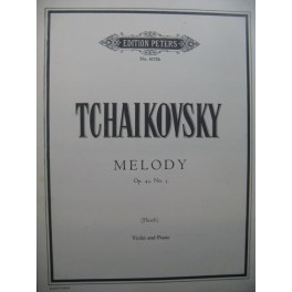 TCHAIKOVSKY P. I. Melody op 43 No 3 Violon Piano
