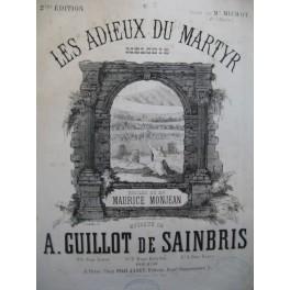 GUILLOT DE SAINBRIS Antonin Les Adieux du Martyr Chant Piano XIXe