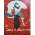 GILBERT Jean La Chaste Suzanne Opérette Piano Chant 1912