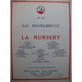 INGHELBRECHT D. E. La Nursery 5e Recueil Piano 4 mains