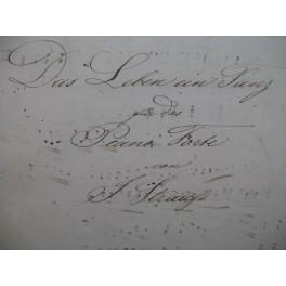 STRAUSS Père Johann Das Leben ein Tanze Manuscrit Piano XIXe