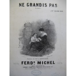 MICHEL Ferdinand Ne Grandis pas Th. Ribot Chant Piano ca1856