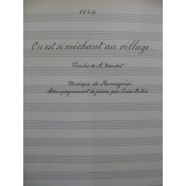 ROMAGNESI Antoine Il est si méchant au village Manuscrit Chant Piano 1917