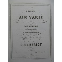 DE BÉRIOT Charles Air Varié No 5 op 7 Violon Piano ca1850