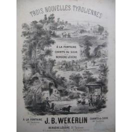 WEKERLIN J. B. Chants du Soir Tyrolienne Chant Piano 1878