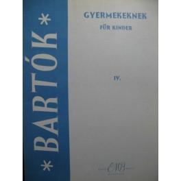 BARTOK Béla Gyermekeknek für Kinder IV Piano 1965