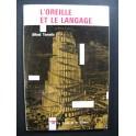 TOMATIS Alfred L'Oreille et le Langage 1963