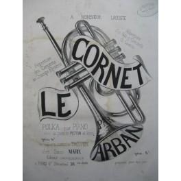 ARBAN Le Cornet Polka Piano XIXe siècle