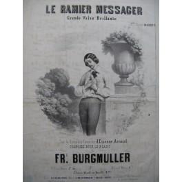 BURGMULLER Frédéric Le Ramier Messager Piano ca1850