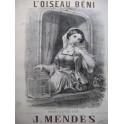 MENDES J. L'Oiseau Béni Chant Piano ca1860