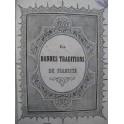 Les Bonnes Traditions du Pianiste Vol 1 Recueil Piano et Piano 4 mains XIXe