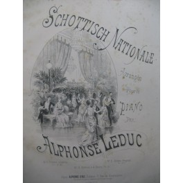 LEDUC Alphonse Schottisch Nationale Piano ca1855