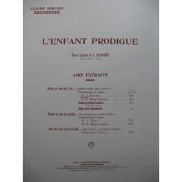 DEBUSSY Claude L'Enfant Prodigue Récit et Air de Lia Chant Piano 1907