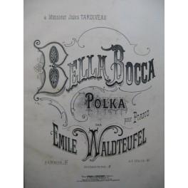 WALDTEUFEL Emile Bella Bocca Polka Piano XIXe