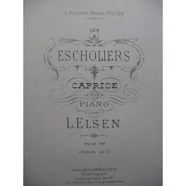 ELSEN L. Les Escholiers Piano 1900