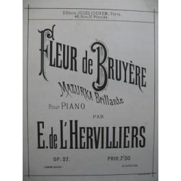 E de L'HERVILLIERS Fleur de Bruyère Piano XIXe siècle