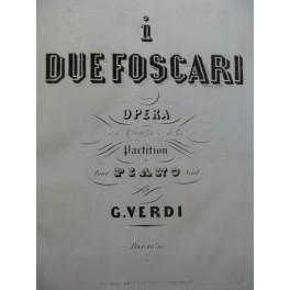 VERDI Giuseppe I Due Foscari Opéra Piano solo ca1855