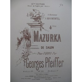 PFEIFFER Georges Mazurka Piano XIXe siècle