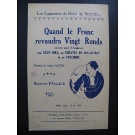 Quand le Franc revaudra Vingt Ronds Sauzède