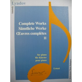 LYADOV Anatoly Complete Works II Piano